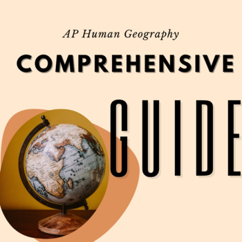 Comprehensive Guide to Teaching AP Human Geography