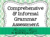 Comprehensive Informal Grammar/Syntax Assessment
