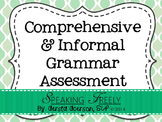 Comprehensive Informal Grammar/Syntax Assessment