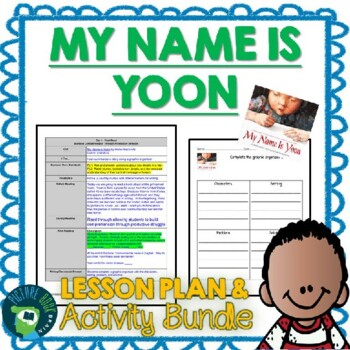 My Name Is Yoon by Helen Recorvits 4-5 Day Lesson Plan and Activities