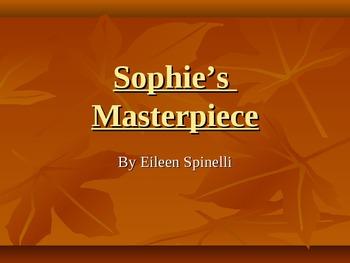 Comprehensive Literacy Lesson--Sophie's Masterpiece