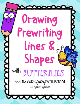 Comprehensive Packet: Drawing Prewriting Lines and Shapes with Butterflies
