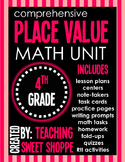 Comprehensive Place Value Unit for 4th Grade