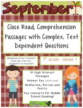 September 7th(Vol.1) - Common Core Close Read w/ Text Dependent Complex Quest.