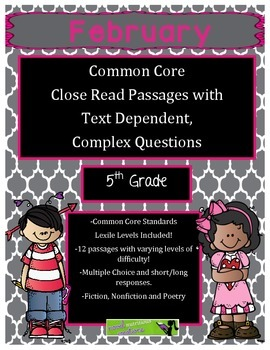 February 5th Gr - Close Read Comprehension Passages & Complex Questions