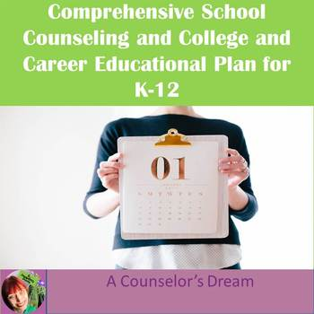 Comprehensive School Counseling and College and Career Educational Plan for K-12