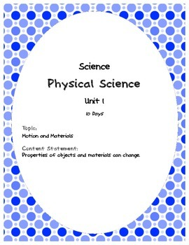 Comprehensive Science Unit: 1st Grade: Physical Science