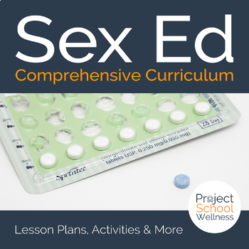 Comprehensive Sex Ed and Sexual Health Unit Plans - - Health Lesson Plans