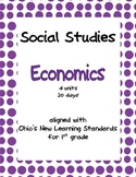 Comprehensive Social Studies Unit: 1st Grade: Economics