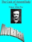 Edgar Allan Poe The Cask of Amontillado :Comprehensive Word Wall Packet