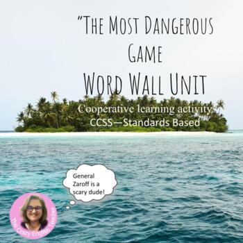 Comprehensive Word Wall Packet : The Most Dangerous Game: Common Core