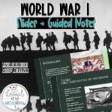 Comprehensive World War 1 Powerpoint with scaffolded guide