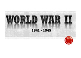 Comprehensive World War Two (WWII) Powerpoint (139 slides)