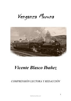 Comprension lectora y escritura Venganza Moruna Blasco Ibañez
