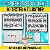 Compréhension orale  (10 courts textes à illustrer)