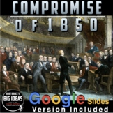 Compromise of 1850 PowerPoint with Presenter Notes & a Video Clip