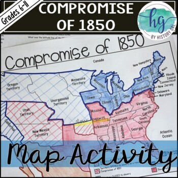 Compromise Of Map Activity By History Gal TpT - Compromise of 1850 map