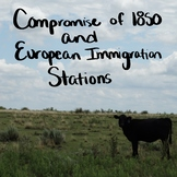 Compromise of 1850 and European Immigration to Texas Stations