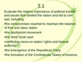 Events leading to Civil War: Common Core Ready!  SC 3.1