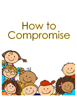 Compromising: Reaching a Win-Win Solution