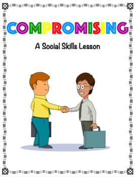 Compromising Social Skills Lesson for Speech Therapy