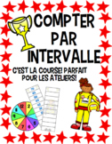 Compter Par Intervalle (Skip Counting Races) A Bilingual M