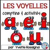 Comptine et activités pour LES VOYELLES en français    FRENCH VOWELS activities