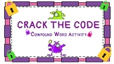 Compund Words Crack the Code Activity!