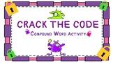 Compund Words Crack the Code Activity!