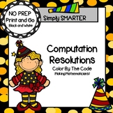Computation Resolutions:  NO PREP Addition Color By The Code Activities