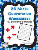 Computation Worksheets:  Add, Subtract, Multiply, Divide