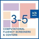 Computational Fluency Screeners and Centers