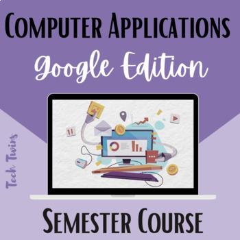 Computer Applications using Google Semester Course