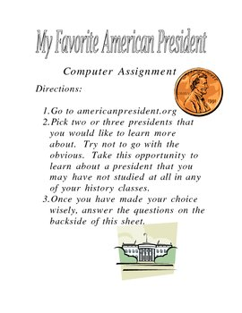 Computer Assignment My Favorite President