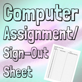 Computer Assignment/Sign-Out Sheet