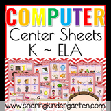 Computer Center Sheets {Kindergarten~ELA}