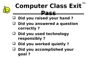 Computer Class Goals and Exit Pass Presentation