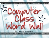 Computer Class Word Wall