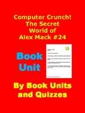 Computer Crunch! Alex Mack by Patricia L. Barnes-Svarney B