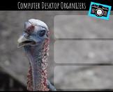 Computer Desktop Organizers and Wallpaper - Turkey Theme
