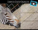 Computer Desktop Organizers and Wallpaper - Zebra Theme