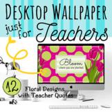 Computer Desktop Wallpaper Backgrounds for Teachers