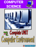 Computer Environment and Systems Mini Unit- Computer Science