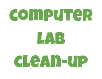 Computer Lab Clean Up Posters: Simple