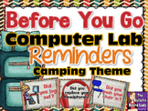 Computer Lab Reminders - Before You Go - Camping Theme