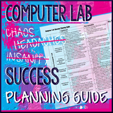 Computer Lab Success Rubric/Planning Guide