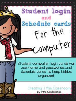 Computer Login and Schedule Cards