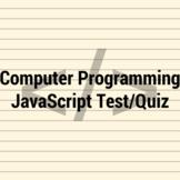 Computer Programming JavaScript Test/Quiz