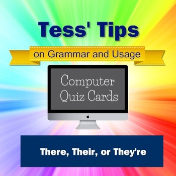 Computer Quiz Cards: Learning to Use Their, There, and They're Correctly