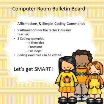 Computer Room Bulletin Board: Affirmations & Code Starters